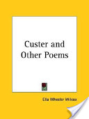 Custer and Other Poems
