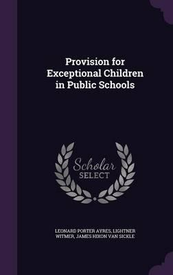 Provision for Exceptional Children in Public Schools