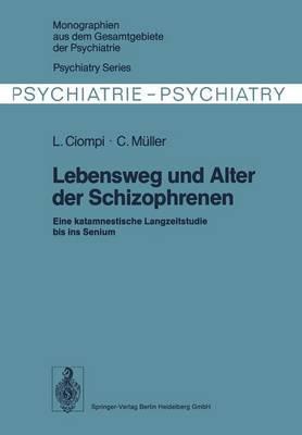 Lebensweg Und Alter Der Schizophrenen