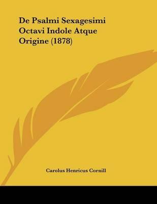 de Psalmi Sexagesimi Octavi Indole Atque Origine (1878)