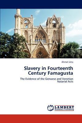 Slavery in Fourteenth Century Famagusta