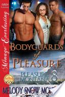 Bodyguards of Pleasure [Pleasure, Montana 8]
