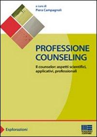 Professione counseling. Il counselor
