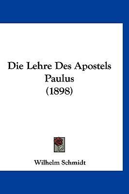 Die Lehre Des Apostels Paulus (1898)