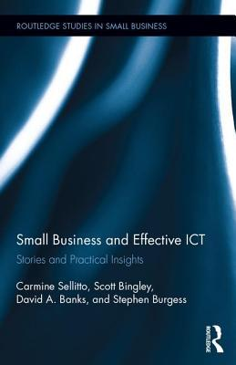 Small Businesses and Effective ICT