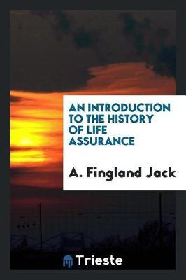 An introduction to the history of life assurance