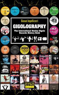 Gigolography. The international gigolo records history book