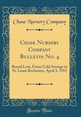 Chase Nursery Company Bulletin No. 4