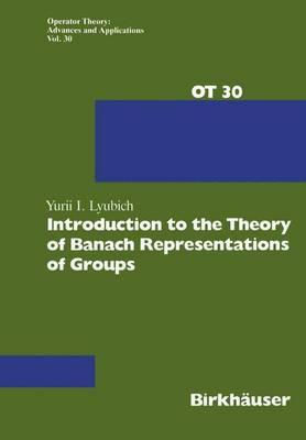 Introduction to the Theory of Banach Representations of Groups