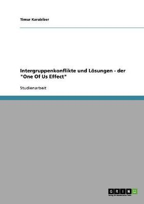 """Intergruppenkonflikte und Lösungen - der """"One Of Us Effect"""""""