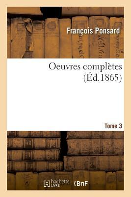 Oeuvres Completes. Tome 3