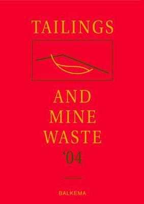 Tailings and Mine Waste '04