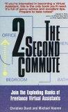 The 2-Second Commute