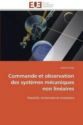 Commande et Observation des Systemes Mecaniques Non Lineaires