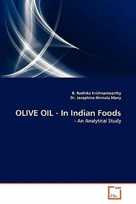 OLIVE OIL - In Indian Foods