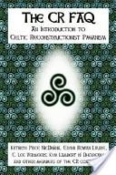 The Cr FAQ - An Introduction to Celtic Reconstructionist Paganism