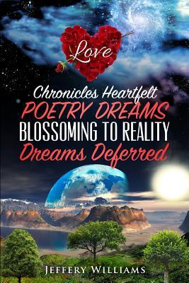 Chronicles Heartfelt Poetry Dreams Blossoming to Reality