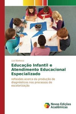 Educação Infantil e Atendimento Educacional Especializado