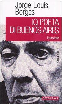 Io, poeta di Buenos Aires