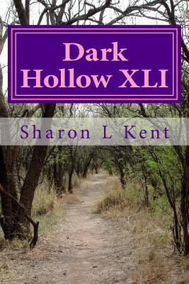 Dark Hollow Xli