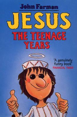 Jesus - The Teenage Years