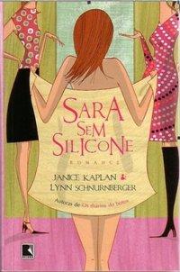 Sara Sem Silicone