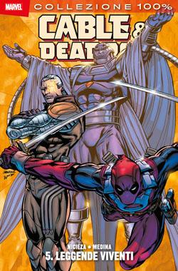 Cable & Deadpool vol. 5