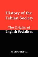 History of the Fabian Society; The Origins of English Socialism