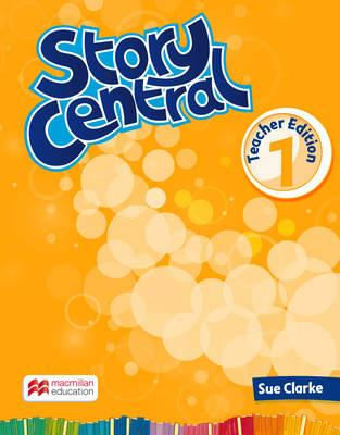 Story Central Level 1 Teacher Edition Pack
