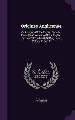 Origines Anglicanae