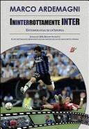 Ininterrottamente Inter. Entomologia di un'epopea