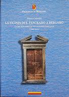La vicinia di S. Pancrazio a Bergamo