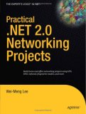 Practical .NET 2.0 Networking Projects