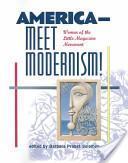 America-- Meet Modernism!