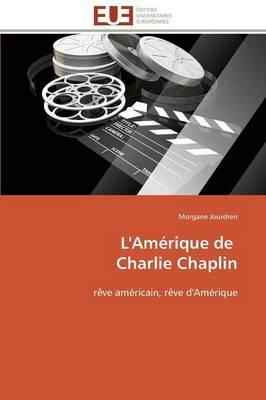 L'Amerique de  Charlie Chaplin