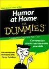 Humor at Home for Dummies