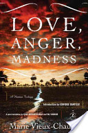 Love, Anger, Madness