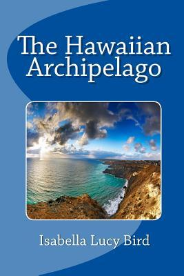 The Hawaiian Archipelago