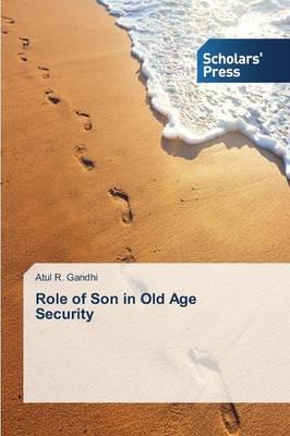 Role of Son in Old Age Security