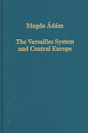 The Versailles system and Central Europe
