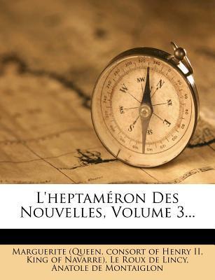 L'Heptameron Des Nouvelles, Volume 3.