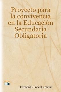 Proyecto para la convivencia en Educación Secundaria Obligatoria