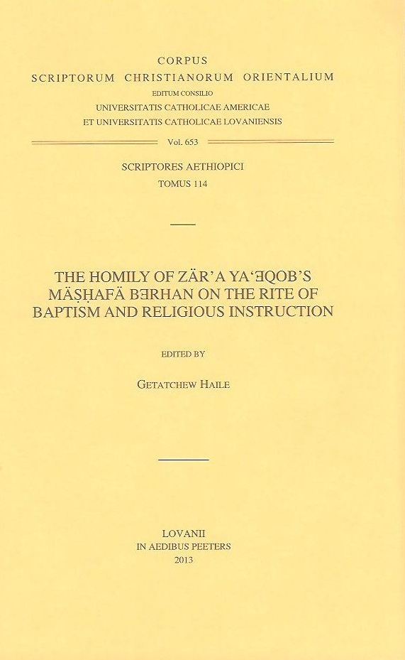 The Homily of Zär'a Ya'eqob's Mäshafä Berhan on the Rite of Baptism and Religious Instruction