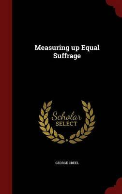 Measuring Up Equal Suffrage