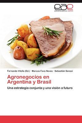 Agronegocios en Argentina y Brasil