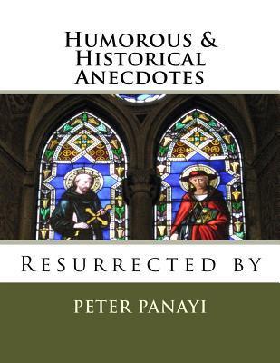 Humorous & Historical Anecdotes