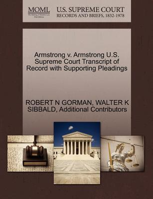 Armstrong V. Armstrong U.S. Supreme Court Transcript of Record with Supporting Pleadings