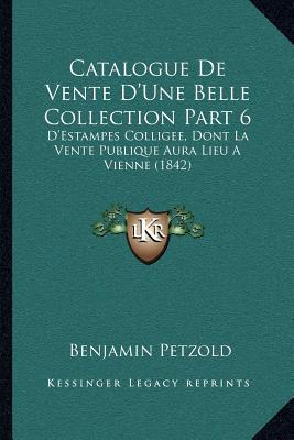 Catalogue de Vente D'Une Belle Collection Part 6