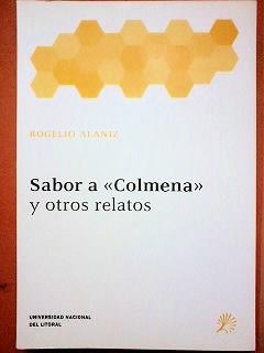 Sabor a Colmena y otros relatos