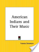 American Indians and Their Music
